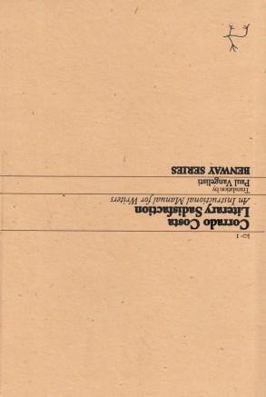 Corrado Costa, Literary Sadisfaction. An Instructional Manual for Writers