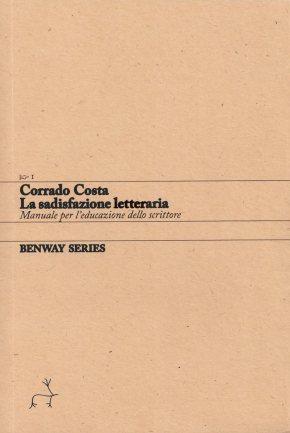 Corrado Costa, La sadisfazione letteraria / Literary Sadisfaction, Benway Series1