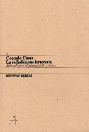 Corrado Costa, La sadisfazione letteraria.