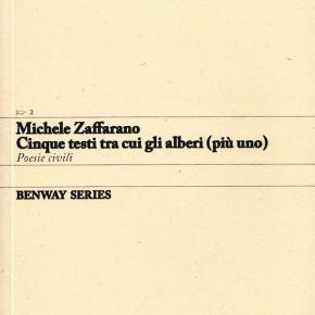 Michele Zaffarano, Cinque testi tra cui gli alberi (più uno) / Five Pieces, Trees Included (Plus One), Benway Series2