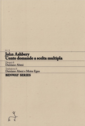John Ashbery, Cento domande a scelta multipla / One Hundred Multiple-Choice Questions, Benway Series 3