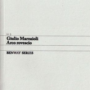 Giulio Marzaioli, Arco rovescio / Inverted Arch, Benway Series5