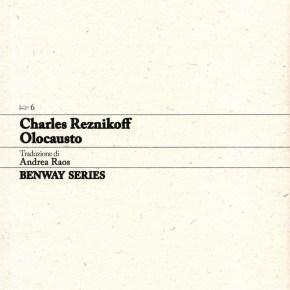 Charles Reznikoff, Olocausto / Holocaust, Benway Series6