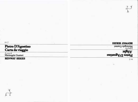 Pietro D'Agostino, Carta da viaggio / Alight, Benway Series 7