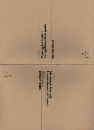 Feuille/Foglio 3, Mariangela Guatteri, La connaissance de l'espace | La cognizione dello spazio