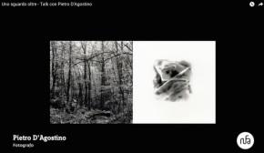 Uno sguardo oltre. Talk con Pietro D'Agostino