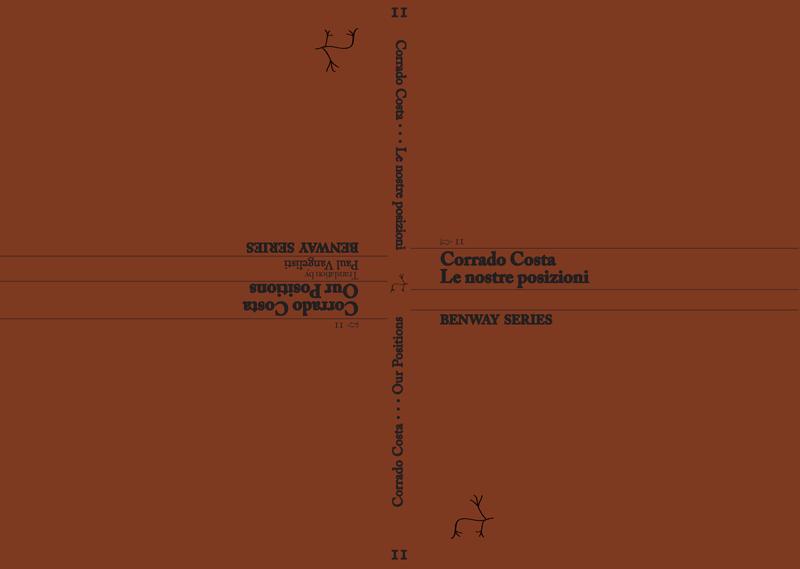 Corrado Costa, Le nostre posizioni / Our Positions, Benway Series 11