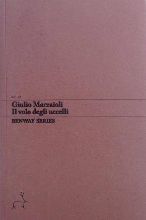 Giulio Marzaioli, Il volo degli uccelli, Benway Series12